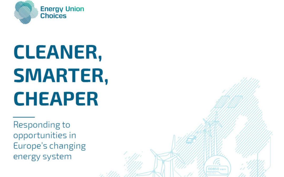 """Nouveau rapport """"Energy Union Choices"""" : """"Cleaner, Smarter, Cheaper"""""""