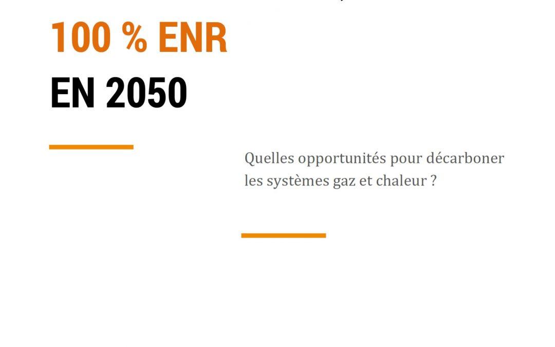 Un mix électrique 100 % EnR en 2050 – Quelles opportunités pour décarboner les systèmes gaz et chaleur?
