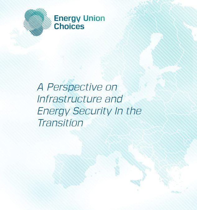 A Perspective on Infrastructure and Energy Security In the Transition