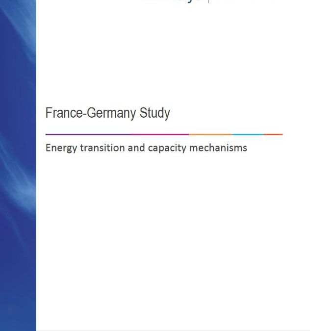 France-Germany Study – Energy transition and capacity mechanisms