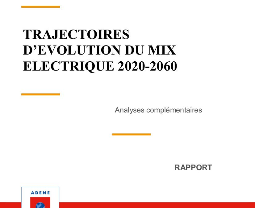 Evolutions of the French electricity mix between 2020 and 2060, complementary analyzes