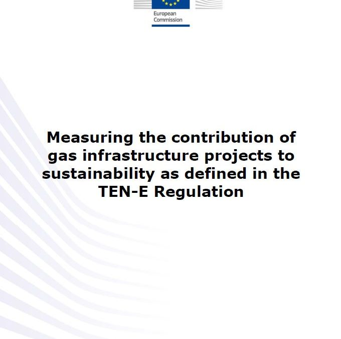 Measuring the contribution of gas infrastructure projects to sustainability as defined in the TEN-E Regulation