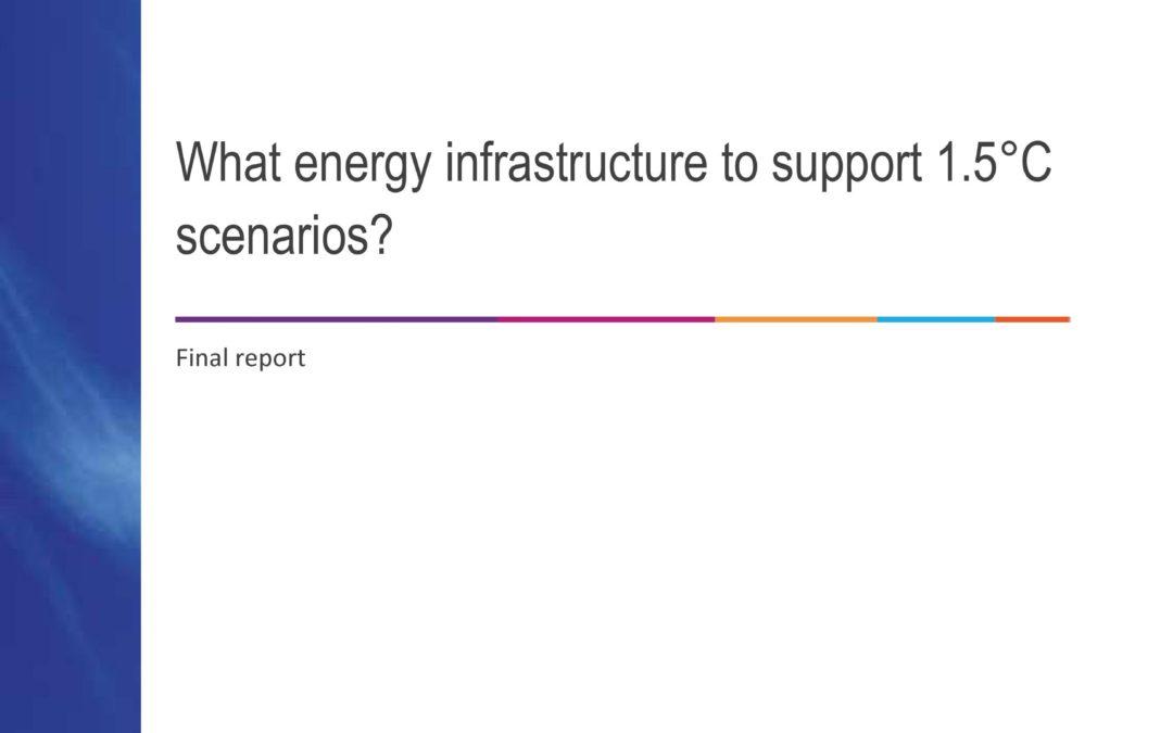 Quelles infrastructures pour des scénarios compatibles avec l'objectif de 1.5°C ?